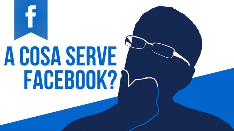 A cosa serve Facebook