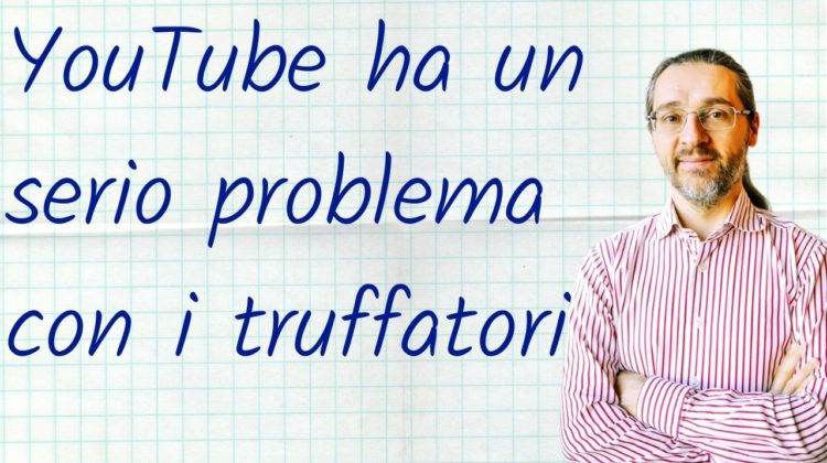 youtube problema truffatori